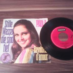 DISC VINIL PAOLA-STILLE WASSER/DIE SIND TIEF 1969 DECCA STARE FOARTE BUNA - Muzica Pop