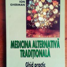 Medicina alternativa traditionala - Ion Gherman - Carte Medicina alternativa