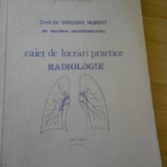 GRIGORE NUBERT--CAIET DE LUCRARI PRACTICE - RADIOLOGIE - Carte Radiologie