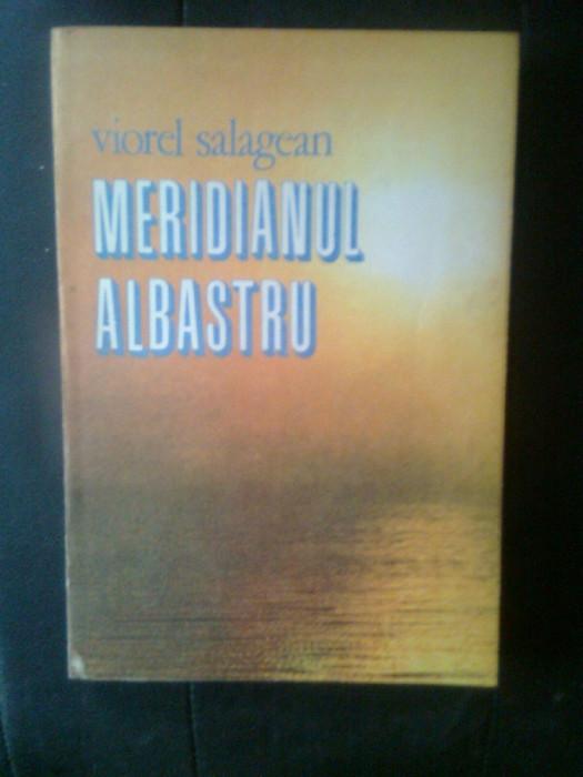 Viorel Salagean - Meridianul albastru (Editura Sport-Turism, 1989) foto mare