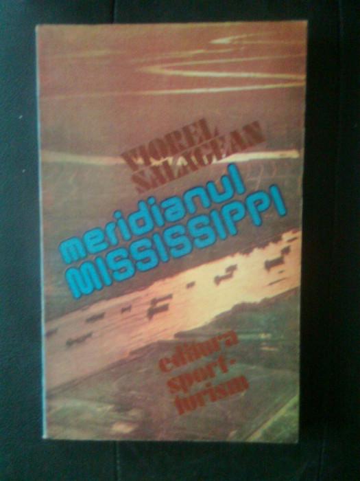 Viorel Salagean - Meridianul Mississippi (Editura Sport-Turism, 1985) foto mare