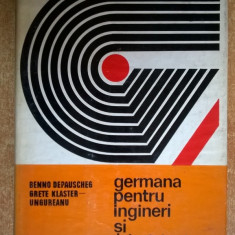 B. Depauscheg, G. Klaster-Ungureanu - Germana pentru ingineri si tehnicieni - Carte in germana