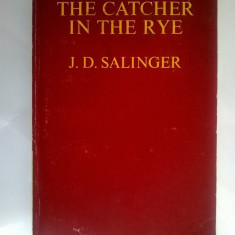J. D. Salinger - The Catcher in The Rye - Carte in engleza