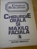 CORNELIU BURLIBASA--CHIRURGIE ORALA SI MAXILO - FACIALA - VOL. I-1995