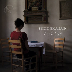 PHOENIX AGAIN - LOOK OUT, 2014
