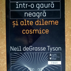 Neil deGrasse Tyson - Moartea intr-o gaura neagra si alte dileme cosmice