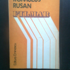 Romulus Rusan - Filmar (Editura Eminescu, 1984)