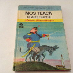 ANTON BACALBASA - MOS TEACA SI ALTE SCHITE,R7, Alta editura