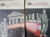Josef Toman Dupa noi potopul! Caligula, Tiberius, Seneca 2 vol
