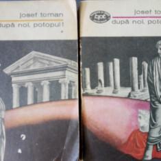 Josef Toman Dupa noi potopul! Caligula, Tiberius, Seneca 2 vol - Roman istoric