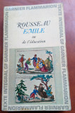 Emil sau despre educatie. Text in limba franceza - Jean - Jaques Rousseau, Alta editura