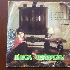 Ilinca Cerbacev disc vinyl single muzica usoara slagare pop romaneasca imre - Muzica Pop electrecord, VINIL
