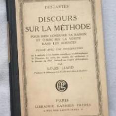 Descartes Discours de la methode ed. critica L. Liard Garnier 1919 - Filosofie