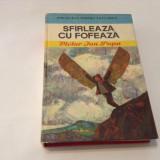 Sfirleaza Cu Fofeaza - Victor Ion Popa ,R21