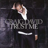 Craig David - Trust Me ( 1 CD ) - Muzica R&B