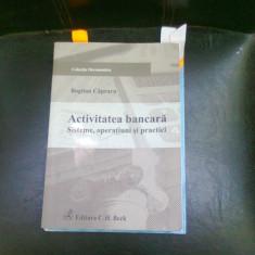 ACTIVITATEA BANCARA - BOGDAN CAPRARU - Carte despre fiscalitate