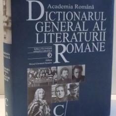DICTIONARUL GENERAL AL LITERATURII ROMANE C/ de CARMEN CORBU, NICU ILIE, EDITIA A II-A REVIZUITA, 2016