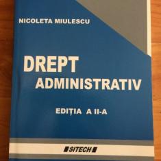 DREPT ADMINISTRATIV-NICOLETA MIULESCU - Carte Drept administrativ
