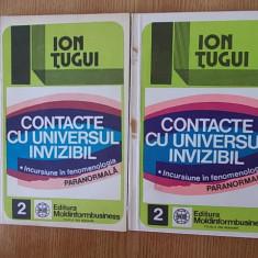 TUGUI-CONTACTE CU UNIVERSUL INVIZIBIL, VOL I SI II - Carte paranormal
