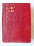 """Agenda UZINELE DURA: """"CALENDAR TEHNIC 1940"""", cu harta ROMANIA MARE, Alta editura"""