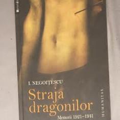 Straja dragonilor  / I. Negoitescu, Humanitas