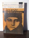 Mircea Handoca-Pe urmele lui George Toparceanu