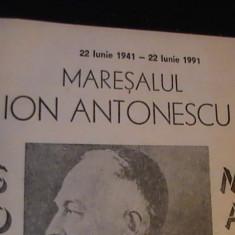 22 IUNIE 1941-22 IUNIE-1991-MARESALUL ION ANTONESCU-SOLDAT MARTIR- - Istorie
