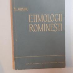 ETIMOLOGII ROMANESTI de AL. GRAUR 1963
