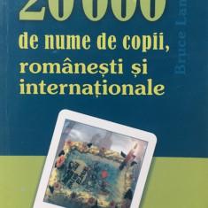 20000 DE NUME DE COPII, ROMANESTI SI INTERNATIONALE - Carte Ghidul mamei