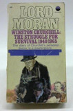 Winston Churchill: The Struggle for Survival 1940-1965 (Diaries of Lord Moran)