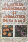 Cumpara ieftin PLANTELE MEDICINALE SI AROMATICE DE LA A LA Z - Ovidiu Bojor, Mircea Alexan