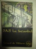 SAS la Istambul- Gerald de Villiers