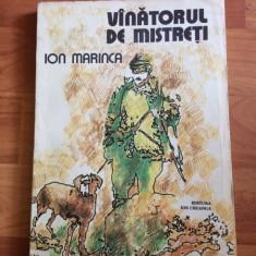 VINATORUL DE MISTRETI-ION MARINCA - Carte personalizata