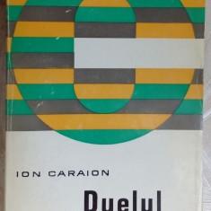 ION CARAION-DUELUL CU CRINII, 1972:Dimov/Mazilescu/Robescu/Stelaru/Voronca/Celan+