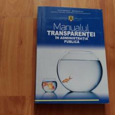 MANUALUL TRANSPARENTEI IN ADMINISTRATIA PUBLICA-