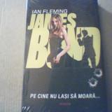 Ian Fleming - PE CINE NU LASI SA MOARA... { James Bond 007 } / 2010 - Carte politiste