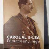 CAROL AL II-LEA .PORTRETUL UNUI REGE - Istorie