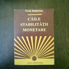 Caile stabilitatii monetare - Florea Dumitru - Carte despre fiscalitate