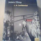 James Ellroy - L.A. CONFIDENTIAL { in limba italiana, 2004 } - Carte politiste