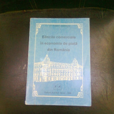 BANCILE COMERCIALE IN ECONOMIA DE PIATA DIN ROMANIA - VASILE LAZARESCU - Carte despre fiscalitate