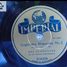 Max Schonherr si Orchestra din Berlin Rapsodia ungara 2 disc patefon gramofon - Muzica Clasica, Alte tipuri suport muzica