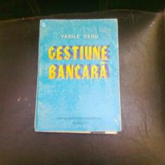GESTIUNE BANCARA - VASILE DEDU - Carte despre fiscalitate