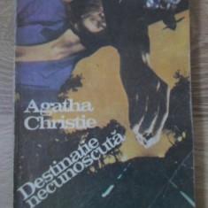 Destinatie Necunoscuta - Agatha Christie, 399061 - Carte politiste
