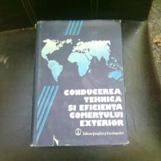 CONDUCEREA, TEHNICA SI EFICIENTA COMERTULUI EXTERIOR