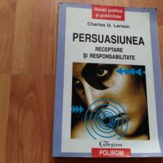 PERSUASIUNEA-RECEPTARE SI RESPONSABILITATE-CHARLES U. LARSON