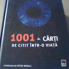1001 DE CARTI DE CITIT INTR-O VIATA{ Coord. Peter Boxall} / Rao, 2010/960 pagini - Enciclopedie