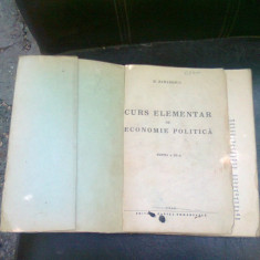 CURS ELEMENTAR DE ECONOMIE POLITICA - H. ZAHARESCU - Carte Economie Politica