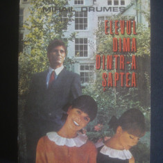 MIHAIL DRUMES - ELEVUL DIMA DINTR-A SAPTEA - Roman