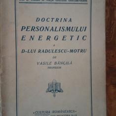 Doctrina personalismului energetic a Dlui Radulescu Motru de Vasile Bancila