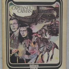 Karl May - Capitanul Caiman